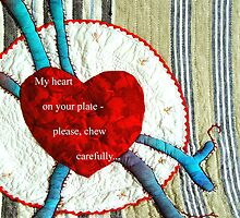 My heart on your plate with sign by Bozena Wojtaszek