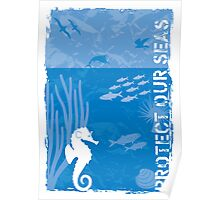Protect our seas Poster