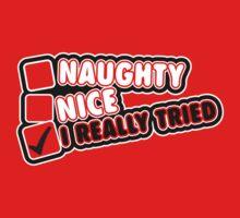 Naughty? Nice? I really tried! Baby Tee