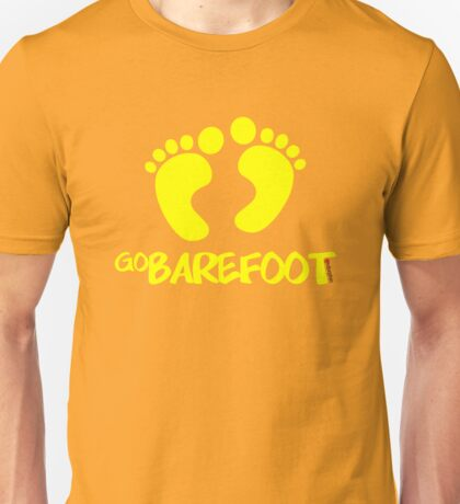 Go Barefoot Unisex T-Shirt