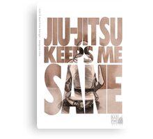 Jiu-Jitsu Keeps Me Sane Canvas Print