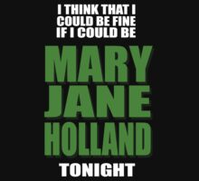 MARY JANE HOLLAND LYRICS by STRYX