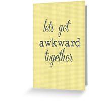 awkward Greeting Card