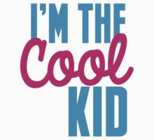 I'm the COOL KID Baby Tee