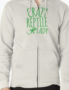 CRAZY REPTILE LADY Zipped Hoodie