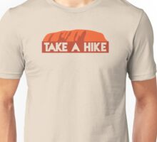 Take a hike (outback rock) Unisex T-Shirt