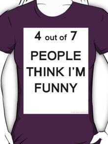 Funny? T-Shirt