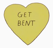 Get Bent by MisfitDemeanor