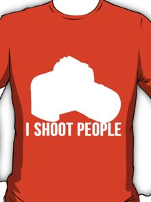 I shoot people photographer T-Shirt