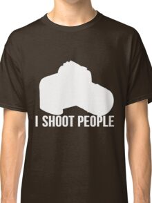 I shoot people photographer Classic T-Shirt