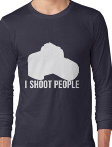I shoot people photographer Long Sleeve T-Shirt