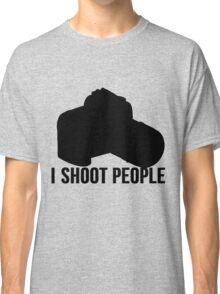 I shoot people photographer Classic T-Shirt