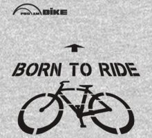 Cycling T Shirt - Born to Ride by ProAmBike
