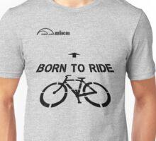 Cycling T Shirt - Born to Ride Unisex T-Shirt