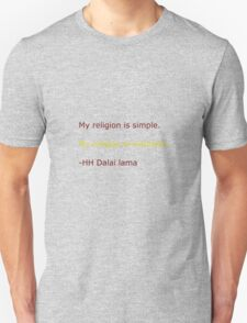My Religion is simple Unisex T-Shirt