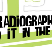 Radiographers Do It in Color Sticker