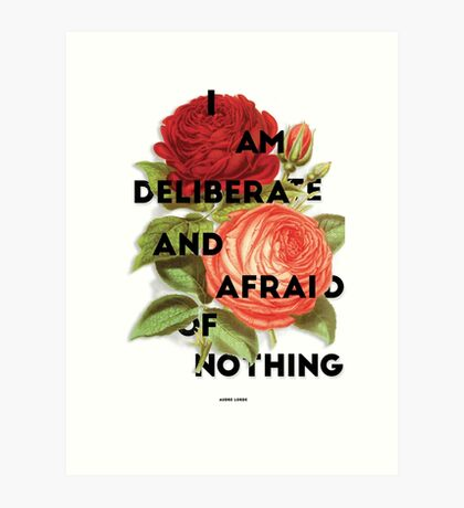 I Am Deliberate  Art Print