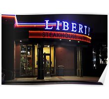 Liberty steakhouse Poster