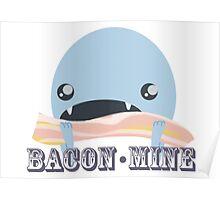 Bacon Monster Poster