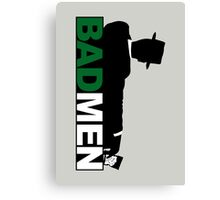 Bad Men Canvas Print