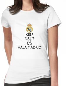 KEEP CALM AND SAY HALA MADRID Womens Fitted T-Shirt