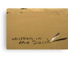 written in the sand with feather quill Canvas Print