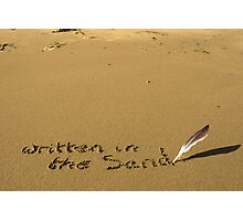 written in the sand with feather quill Photographic Print
