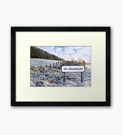 an ghaeltacht sign in irish snow scene Framed Print