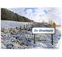 an ghaeltacht sign in irish snow scene Poster