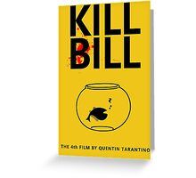 Kill Bill Minimalist Design Greeting Card