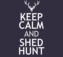 KEEP CALM AND SHED HUNT Hoodie