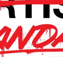 Vandal Not Artist (v2) Sticker