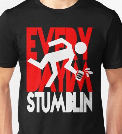 Every Day I'm Stumblin Unisex T-Shirt
