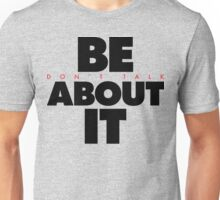 Be About It (v2) Unisex T-Shirt