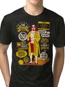 The Dude Quotes Tri-blend T-Shirt