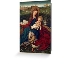 The Madonna of Humility, about 1450 - 1470 Greeting Card