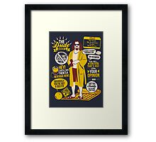 The Dude Quotes Framed Print