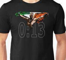Conor McGregor - 0:13 SECONDS Unisex T-Shirt