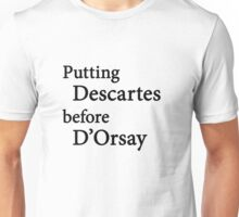 Miscellaneous - putting Descartes before D'Orsay - light Unisex T-Shirt