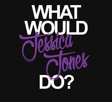 what would jessica jones do? Unisex T-Shirt