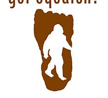 got squatch? by kwg2200