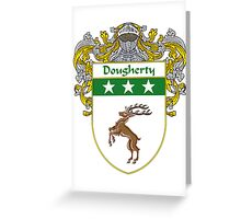 Dougherty Coat of Arms/Family Crest Greeting Card
