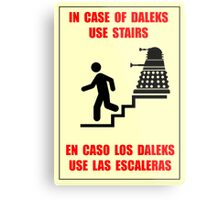 In Case of Daleks Use Stairs Metal Print