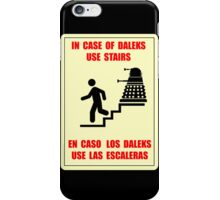 In Case of Daleks Use Stairs iPhone Case/Skin