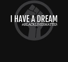 I HAVE A DREAM BLACK POWER FIST Unisex T-Shirt