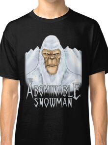 The Abominable Snowman Classic T-Shirt