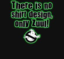Only Zuul Unisex T-Shirt