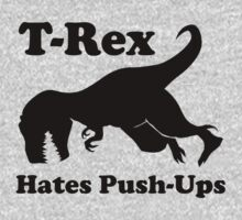 T-Rex Hates Push Ups Funny Dinosaur by evolucion