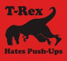 T-Rex Hates Push Ups Funny Dinosaur One Piece - Short Sleeve