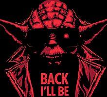 I'll Be Back! by fashionstitch